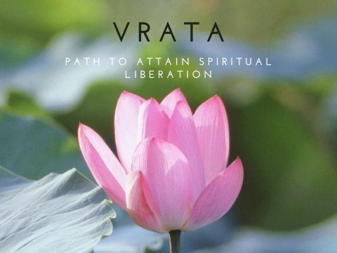 Observe Vrata (Fasting)-The Ultimate Path To Attain Spiritual Liberation
