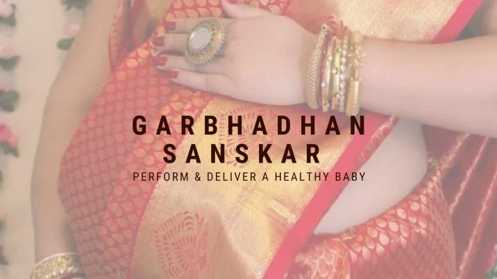 Perform Hindu Garbhadhan Sanskar To Deliver A Healthy Baby