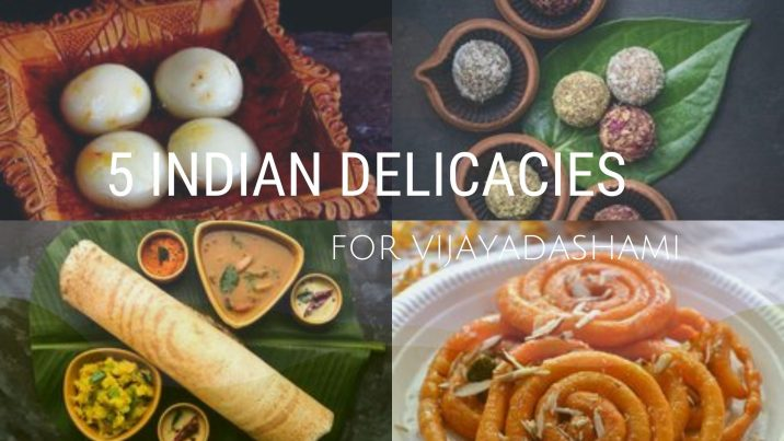 5 Indian Delicacies You Must Eat To Bring Good-luck On Vijayadashami