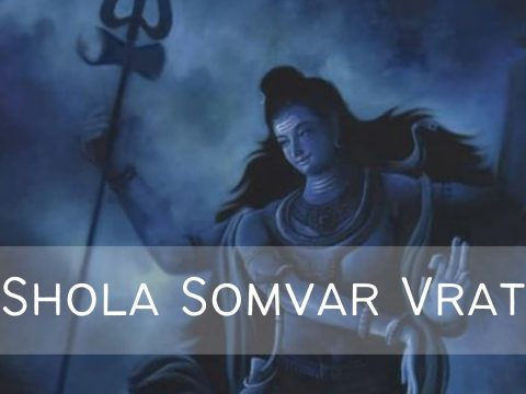 How Shola Somvar Vrat Can Heal Your Mind & Body?