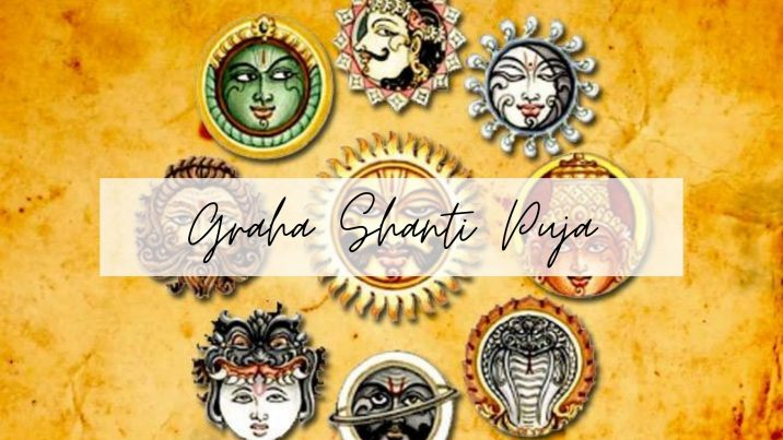 Eliminate Negative Effects Of Planets By Performing Graha Shanti Puja