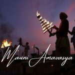 Mauni Amavasya- The Day To Wash All Your Sins & Cleanse Spirit