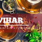 Why Should You Maintain Ayurveda Lifestyle (Vihar)?