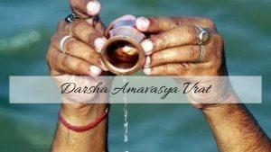 Observe Darsha Amavasya Vrat & Eliminate All Dilemmas From Life