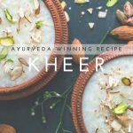 "Eat Ayurveda Winning Recipe ""Kheer"" To Control Your Metabolism"