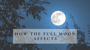 Read How The Full Moon Affects & Make Your Health Suffer These Ways