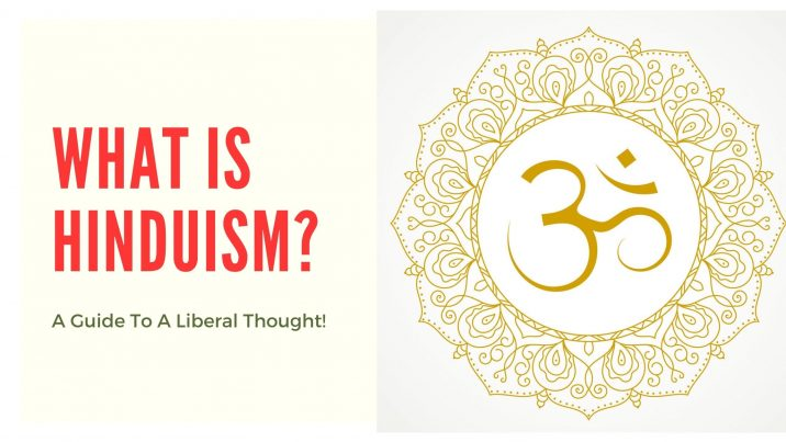 Hinduism- Not A Religion But A Liberal Thought!
