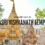 Do You Know This Unheard Fact Of Kashi Vishvanath Temple?