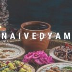 How Offering Naivedyam Teach Humans To Share Food With Others?