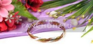 Did You Know Wearing Panchdhatu Can Boost Your Mental Strength?