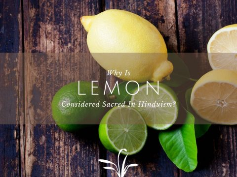 Why Is Lemon Considered Sacred In Hinduism?